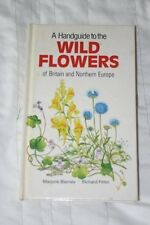 A Handguide to the Wild Flowers of Britain and Northern Europe (Nature handgui,
