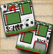 SOCCER ~ 2 premade scrapbook pages paper piecing BOY GIRL LAYOUT ~ BY DIGISCRAP