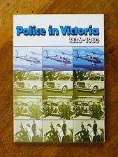 Police in Victoria, 1836-1980 (Paperback, 1980) Victoria Police, Australia