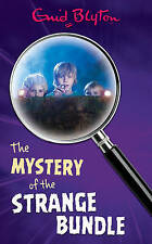 THE MYSTERY OF THE STRANGE BUNDLE - by Enid Blyton  NEW