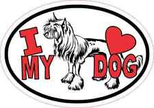 5x3.5 Chinese Crested Oval I Love My Dog Sticker Car Truck Vehicle Bumper Decal
