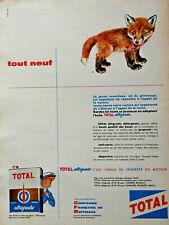 PUBLICITÉ PRESSE 1959 TOTAL HUILE ALTIGRADE JEUNESSE DU MOTEUR TOUT NEUF- RENARD