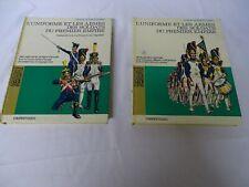 L'Uniforme et les armes des soldats Du premier Empire Vol 1 & 2