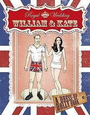 Royal Wedding: William and Kate Dress-up Dolly Book (Royal Wedding 2011), Collec