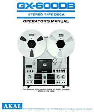 Bedienungsanleitung-Operating Instructions+Schema für Akai GX-600 DB
