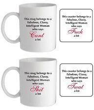 Intelligent Classy woman mug/coaster swear funny rude offensive novelty gift