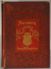 Longfellow Nuremberg 1888 28 photogravures first edition Comegys illumination