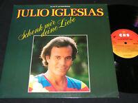 JULIO IGLESIAS Schenk mir deine Liebe / DDR INTERSHOP LP 1984