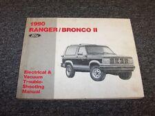1990 Ford Ranger & Bronco II 2 Truck Electrical Wiring & Vacuum Diagram Manual