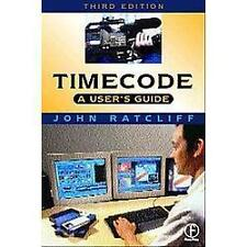 Timecode A User's Guide