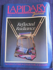 LAPIDARY JOURNAL - REFLECTED RADIANCE - July 1990 v 44 # 4
