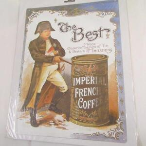 """IMPERIAL FRENCH COFFEE """"THE BEST"""" VINTAGE RETRO LARGE STEEL WALL PLAQUE TIN SIGN"""