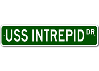 USS INTREPID CVS 11 Ship Navy Sailor Metal Street Sign - Aluminum