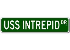 USS INTREPID CVS 11 Street Sign - Navy