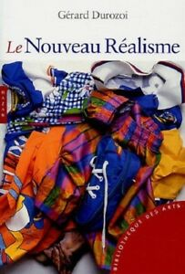 Le Nouveau Réalisme - Gérard Durozoi - Hazan