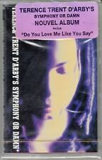K7 AUDIO (TAPE) TERENCE TRENT D'ARBY'S *DO YOU LOVE ME LIKE SAY* (NEUVE SCELLEE)