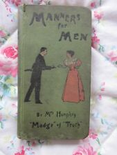 Victorian Book 'Manners for Men' by Mrs Humphry 'Madge of Truth' 1899 Edition
