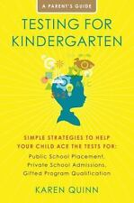 Testing for Kindergarten: Simple Strategies to Help your child ace the tests