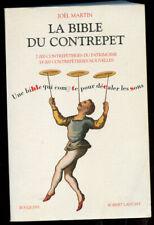 JOËL MARTIN: LA BIBLE DU CONTREPET. ROBERT LAFFONT. BOUQUINS. 2003.