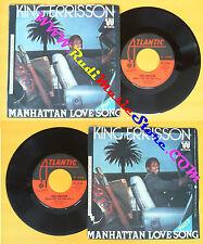 LP 45 7'' KING ERRISSON Manhattan love song 1977 italy ATLANTIC no cd mc dvd