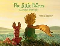 The Little Prince Read-Aloud Storybook: Abridged O