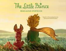 The Little Prince Read-Aloud Storybook: Abridged Original Text: By Saint-Exup...