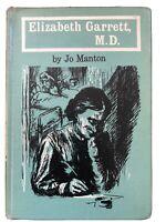 Elizabeth Garrett MD Book By  Jo Manton, Hardcover 1960 Exlib