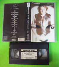 VHS UMBERTO TOZZI Equivocando tour 94 WARNER  4509-98677-3 no cd lp dvd mc(VM11)