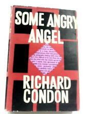 Some Angry Angel: A Mid-Century Faerie Tale Richard Condon 1961 Book 16816