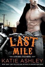 Last Mile A Vicious Cycle Novel