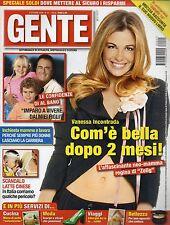 Gente 2008 41.VANESSA INCONTRADA,.CATERINA MURINO,MARGHERITA GRANBASSI,AL BANO