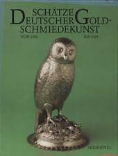 Fachbuch Schätze deutscher Goldschmiedekunst 16.-20.Jahrhundert aus Nürnberg NEU
