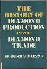 History of Diamond Production & the Diamond Trade Industry 1970 Hardcover Book