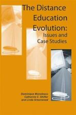 The Distance Education Evolution: Issues and Case Studies: By Dominique Monol...