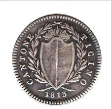 SUISSE  très RARE TICINO 1 FRANCO 1813