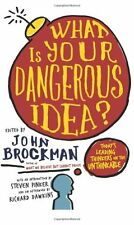 What Is Your Dangerous Idea?: Today's Leadin
