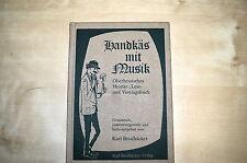 Buch Brodhäcker Karl Handkäs mit Musik Oberhessisches Heimat Lese & Vortagsbuch