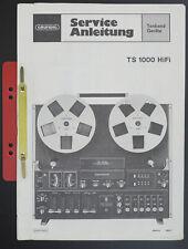 Grundig Ts 1000 Hifi Original Bandmaschine Manuel de Service/Diagram/Pièces