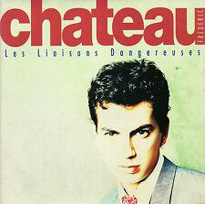 FREDERIC CHATEAU LES LIAISONS DANGEREUSES / CHERCHER LE REGARD FRENCH 45 ORLANDO
