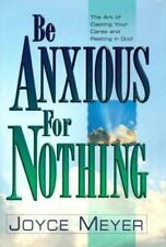 BE ANXIOUS FOR NOTHING JOYCE MEYER HB/DJ Show a little shelf wear Sell so CHEAP