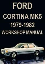 FORD CORTINA Mark 5 WORKSHOP MANUAL: 1979-1982