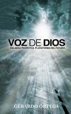 Voz de Dios : Palabra Profetica Plataforma Del Futuro by Gerardo Ortega...