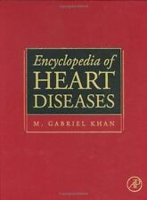 Encyclopedia of Heart Diseases by Khan MD  FRCP(London)  FRCP(C)  FACP  FACC, M