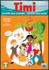Timi - Portuguese Course for Children: Livro Do Aluno + CD-Audio (for 5 - 7 Year Olds) by Edicoes Tecnicas Lidel (Mixed media product, 2011)