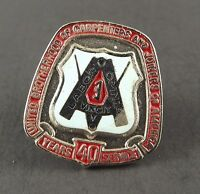 Vintage Enamel Lapel Pin Labor Pin Carpenters & Joiners Of America 40 Years