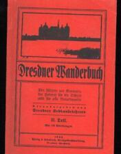 Dresdner Wanderbuch, II. Teil,Ein Führer zur Kenntnis der Heimat für die Schule