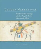 Ledger Narratives : The Plains Indian Drawings of the Lansburgh Collection at...