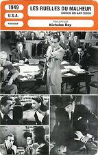 Fiche Cinéma Movie Card. Les ruelles du malheur/Knock on any door (USA) 1949 Ray