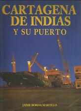 Cartagena de Indias y su puerto