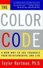 The Color Code : A New Way to See Yourself, Your Relationships and Life by Taylo
